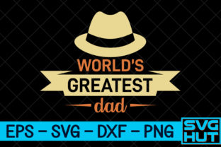Print on Demand: World's Greatest Dad Graphic Print Templates By svg_hut