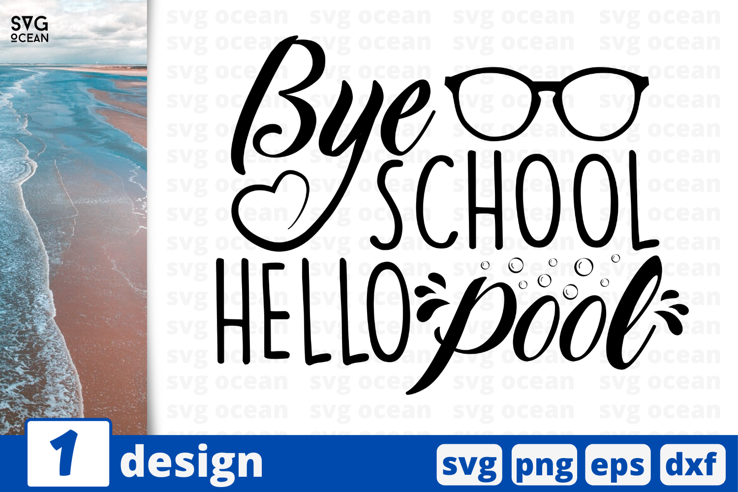 Download Free Bye School Hello Pool Graphic By Svgocean Creative Fabrica for Cricut Explore, Silhouette and other cutting machines.