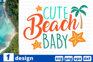 Download Free Cute Beach Baby Graphic By Svgocean Creative Fabrica for Cricut Explore, Silhouette and other cutting machines.