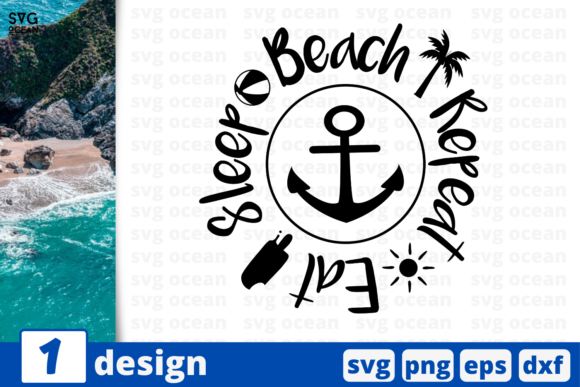 Download Free Eat Sleep Beach Repeat Graphic By Svgocean Creative Fabrica for Cricut Explore, Silhouette and other cutting machines.