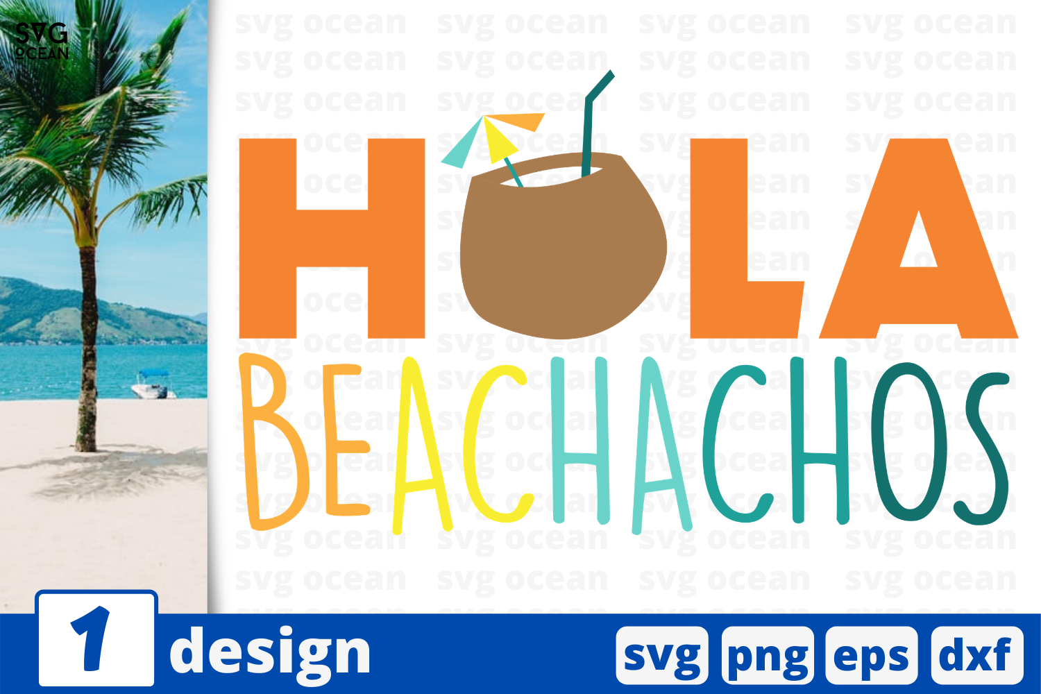 Download Free 1 Hola Beachachos Summer Svg For Cricut Graphic By Svgocean Creative Fabrica for Cricut Explore, Silhouette and other cutting machines.