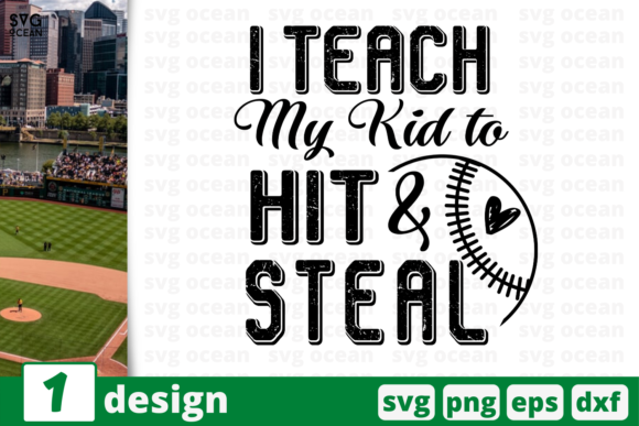 Download Free 1 I Teach My Kid To Hit And Steal Svg Graphic By Svgocean for Cricut Explore, Silhouette and other cutting machines.