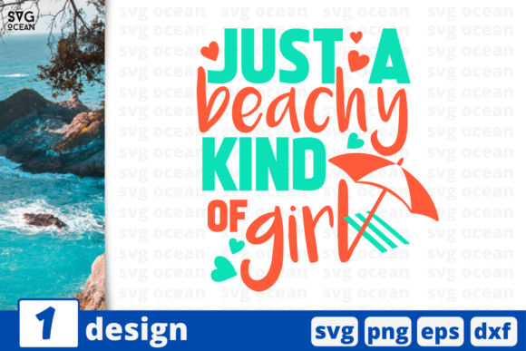Download Free 1 Just A Beachy Kind Of Girl Summer Svg Graphic By Svgocean for Cricut Explore, Silhouette and other cutting machines.