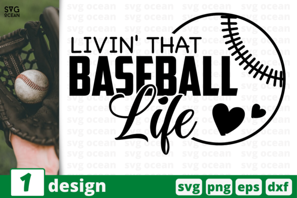 Download Free 1 Livin That Baseball Life Cricut Graphic By Svgocean for Cricut Explore, Silhouette and other cutting machines.