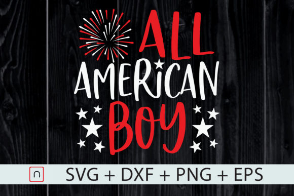 Download Free 4th Of July All American Boy Family Graphic By Novalia for Cricut Explore, Silhouette and other cutting machines.