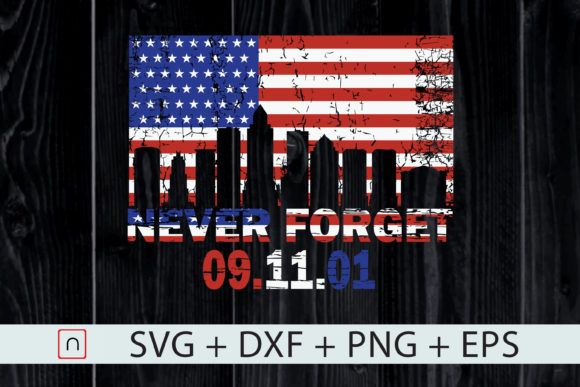 Download Free 4th Of July Never Forget American Flag Graphic By Novalia for Cricut Explore, Silhouette and other cutting machines.