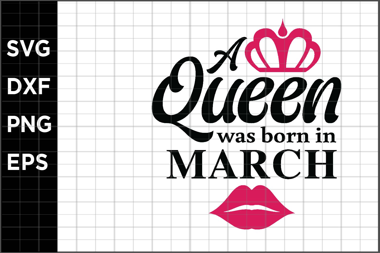 Download Free A Queen Born In March Graphic By Spoonyprint Creative Fabrica for Cricut Explore, Silhouette and other cutting machines.