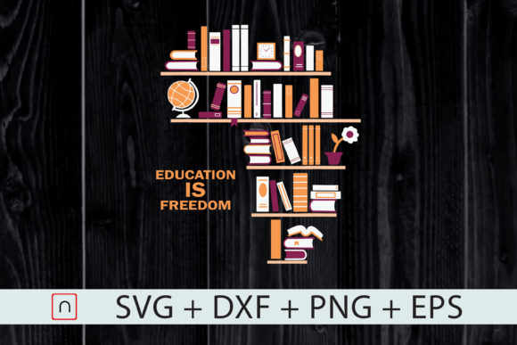 Download Free Africa Education Is Freedom Library Graphic By Novalia for Cricut Explore, Silhouette and other cutting machines.