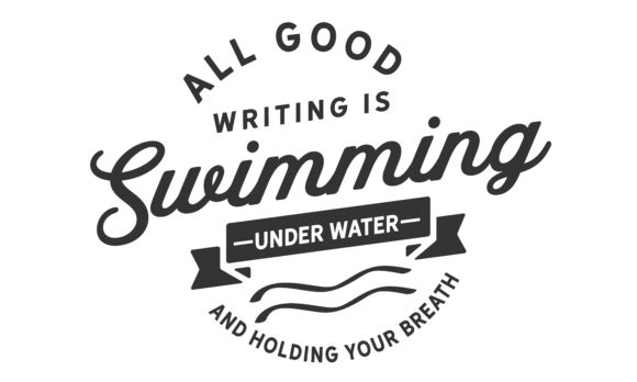 Print on Demand: All Good Writing is Swimming Graphic Illustrations By baraeiji