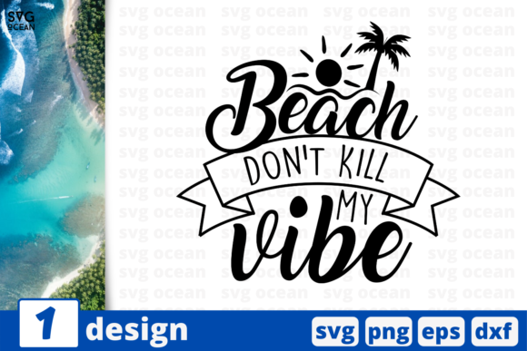 Print on Demand: Beach Don't Kill My Vibe Graphic Print Templates By SvgOcean
