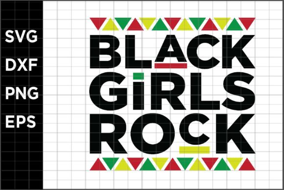 Download Free Black Girls Rock Graphic By Spoonyprint Creative Fabrica for Cricut Explore, Silhouette and other cutting machines.