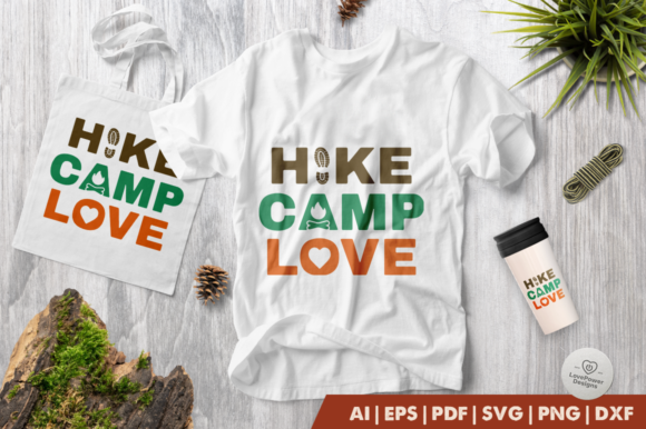 Download Free Camping Hike Camp Love Graphic By Lovepowerdesigns Creative for Cricut Explore, Silhouette and other cutting machines.