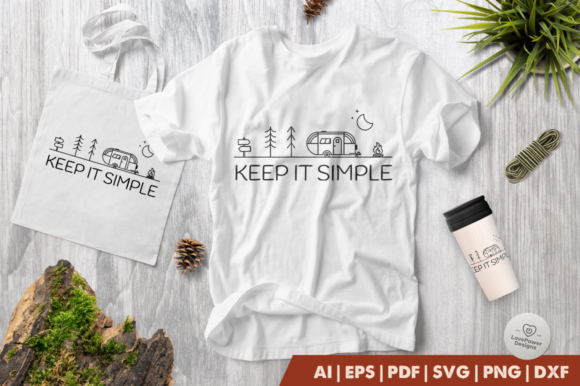 Print on Demand: Camping | Keep It Simple Graphic Crafts By LovePowerDesigns
