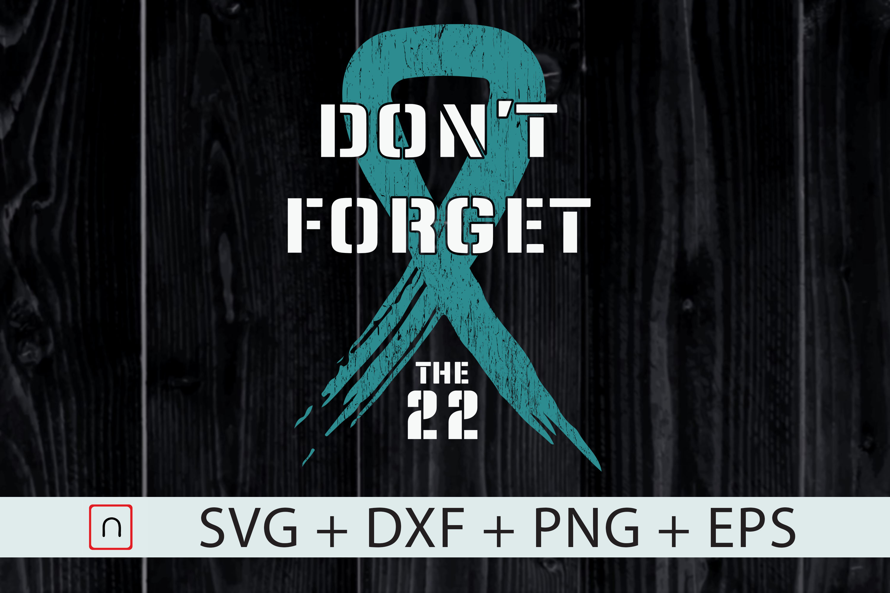 Download Free Don T Forget 22 Ptsd Awareness Veterans Graphic By Novalia for Cricut Explore, Silhouette and other cutting machines.