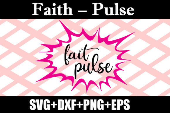 Download Free Faith Pulse Graphic By Design Store Creative Fabrica for Cricut Explore, Silhouette and other cutting machines.
