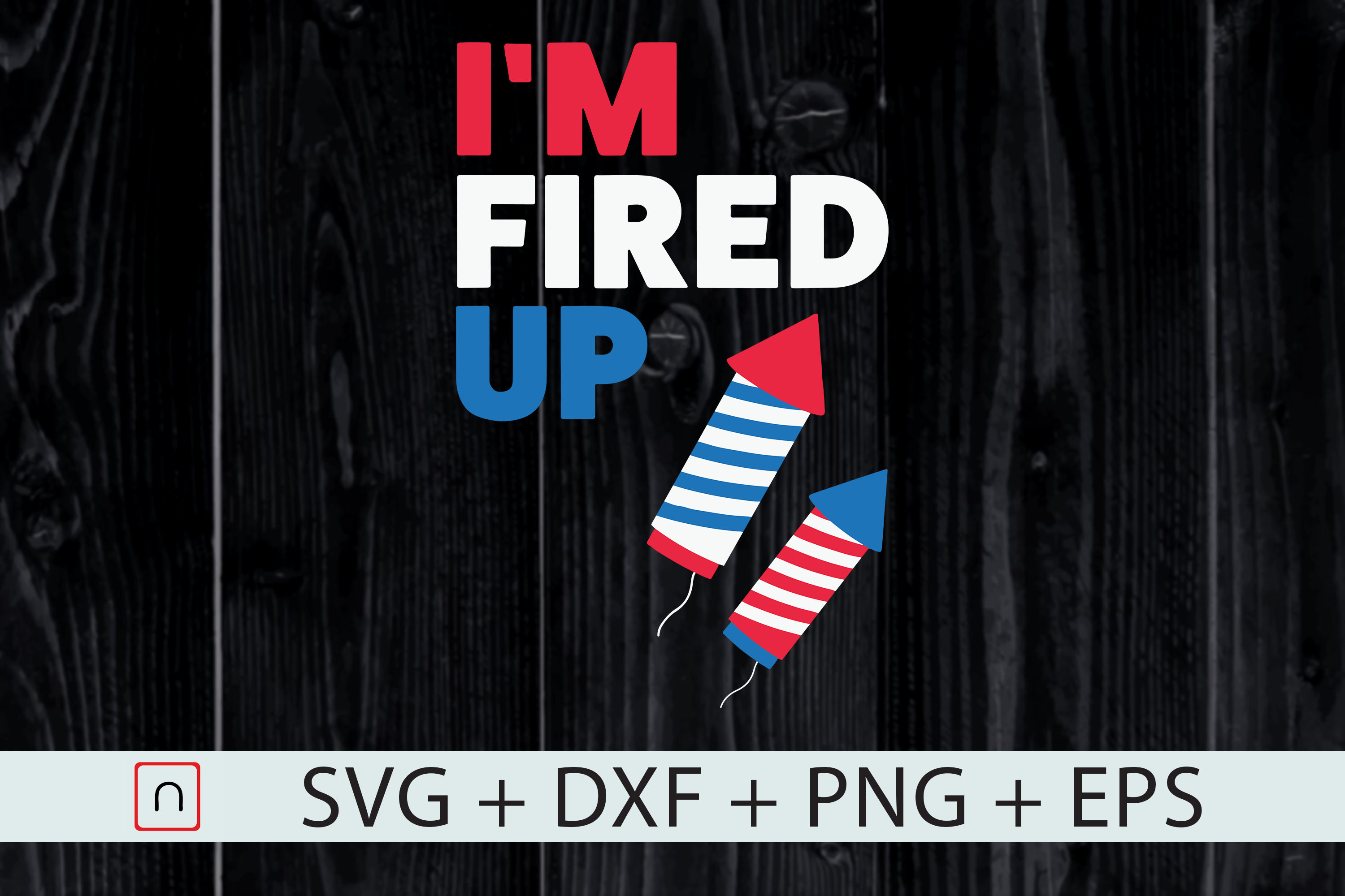 Download Free Fireworks Director Men Fired Up July Graphic By Novalia for Cricut Explore, Silhouette and other cutting machines.
