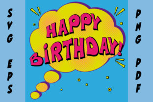 Download Free Happy Birthday Comic Speech Bubble Graphic By Graphicsfarm for Cricut Explore, Silhouette and other cutting machines.