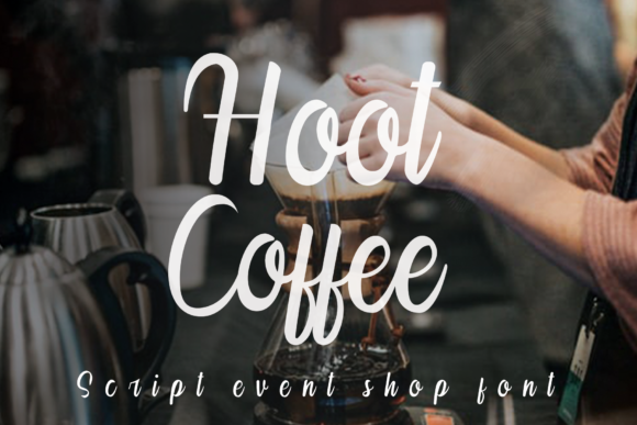 Print on Demand: Hoot Coffee Script & Handwritten Font By K_IN Studio