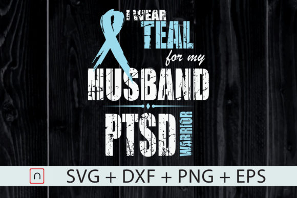 Download Free Awareness I Wear Teal For Husband Graphic By Novalia Creative for Cricut Explore, Silhouette and other cutting machines.