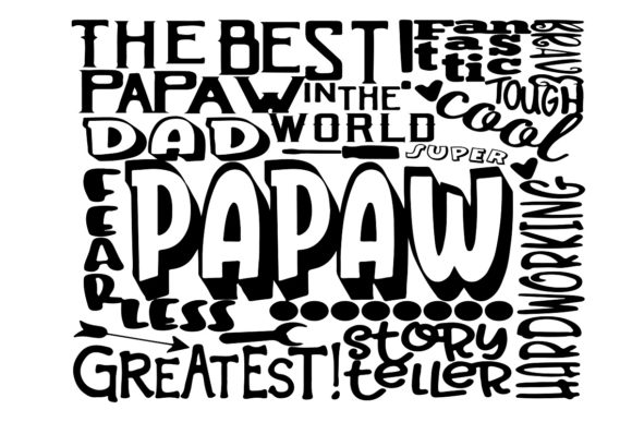 PaPaw Grandfather Typography Graphic Illustrations By easedesignstudio