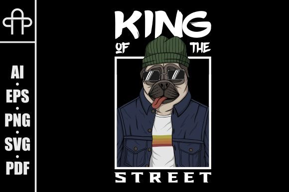 Print on Demand: Pug Dog King of the Street Graphic Illustrations By Andypp