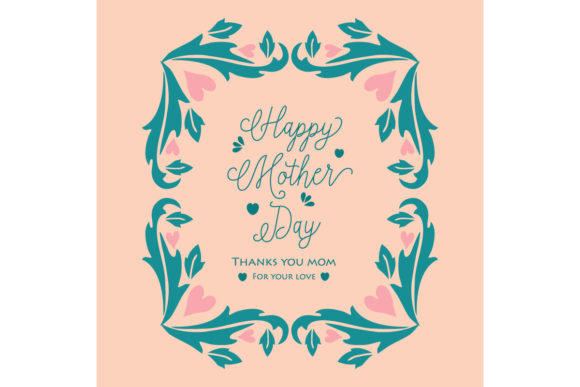Unique Happy Mother Day Card Design Graphic Backgrounds By stockfloral