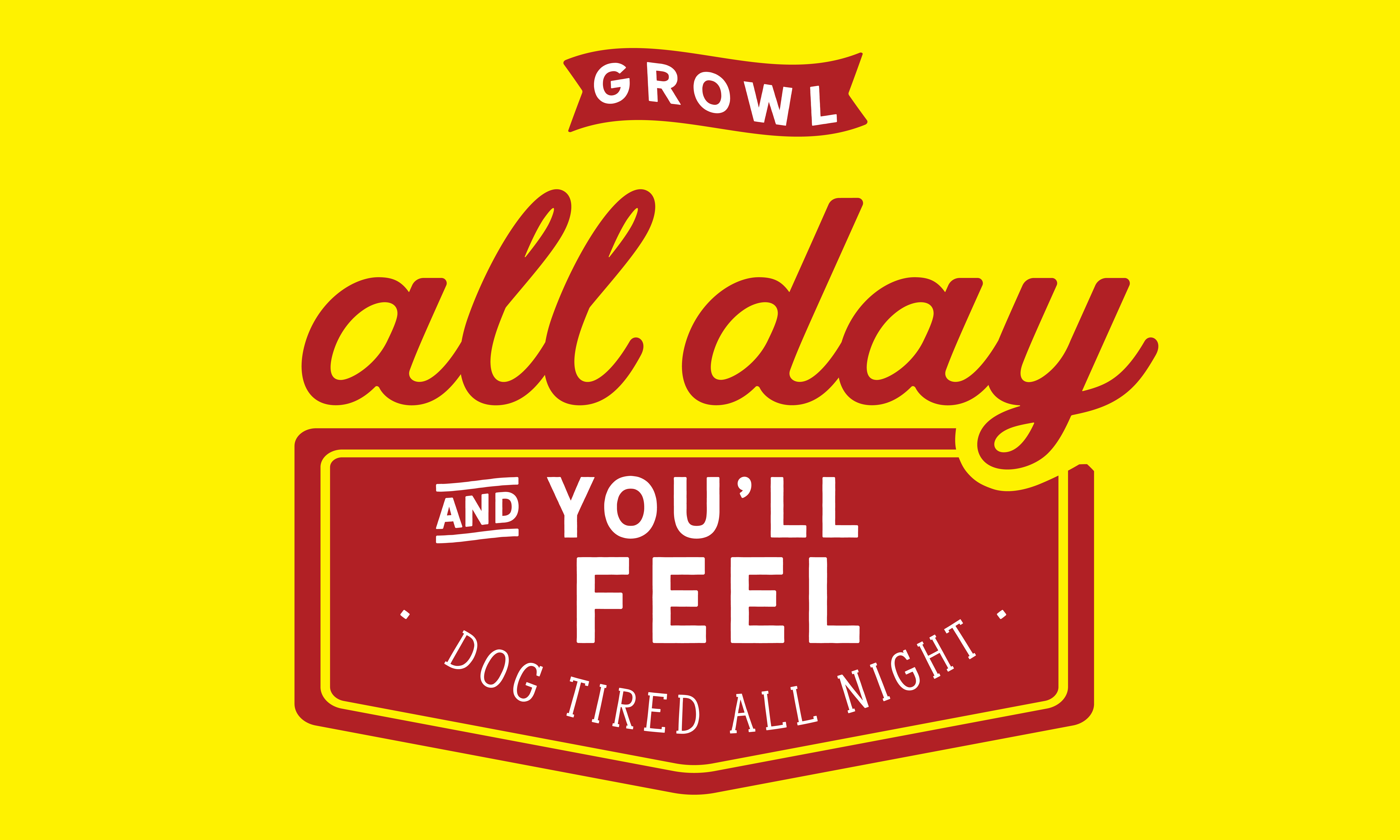 Download Free You Ll Feel Dog Tired All Night Graphic By Baraeiji Creative for Cricut Explore, Silhouette and other cutting machines.