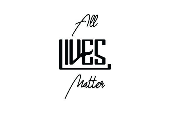All Lives Matter Quote Svg Cut Graphic By Yuhana Purwanti