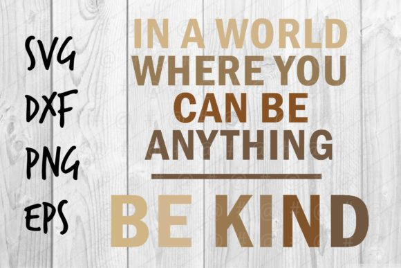 Download Free Be Kind Graphic By Spoonyprint Creative Fabrica for Cricut Explore, Silhouette and other cutting machines.
