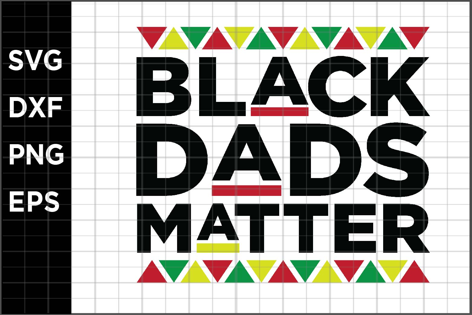 Download Free Black Dads Matter Graphic By Spoonyprint Creative Fabrica for Cricut Explore, Silhouette and other cutting machines.