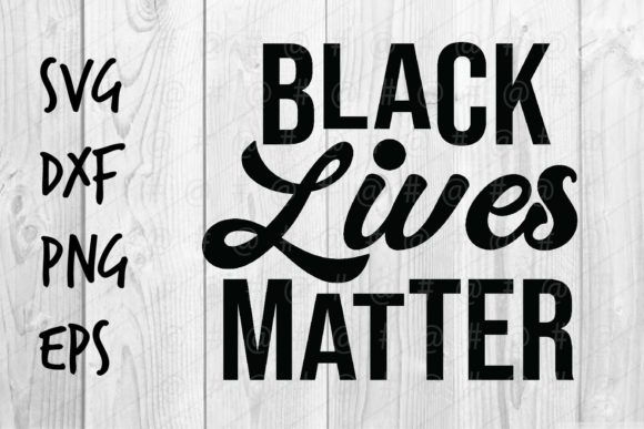Download Free Black Lives Matter 05 Graphic By Spoonyprint Creative Fabrica for Cricut Explore, Silhouette and other cutting machines.