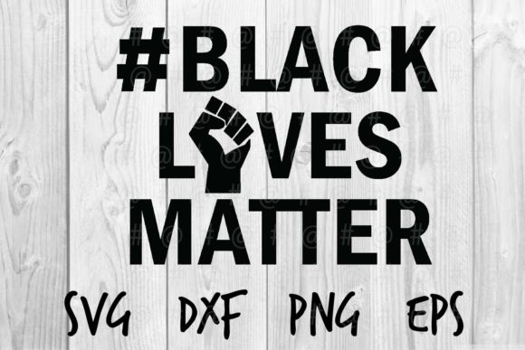 Black Lives Matter 08 Graphic Crafts By spoonyprint