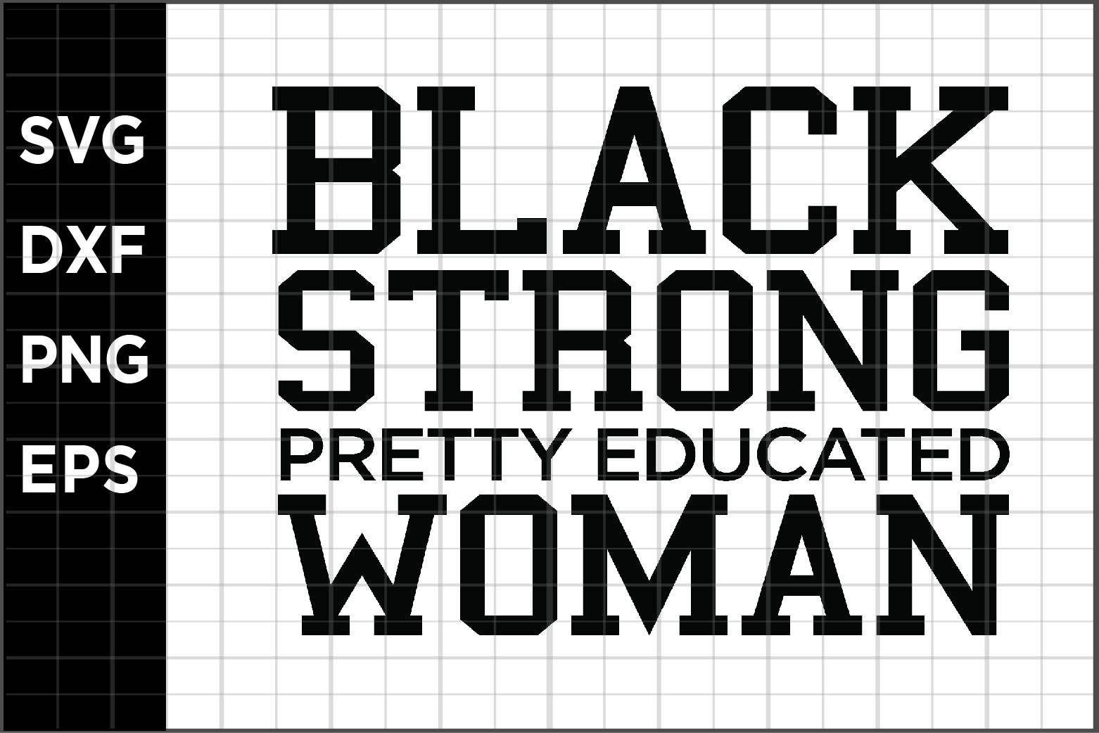 Download Free Black Strong Woman Graphic By Spoonyprint Creative Fabrica for Cricut Explore, Silhouette and other cutting machines.