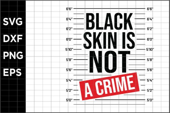 BlackSkin Not a Crime Graphic Crafts By spoonyprint