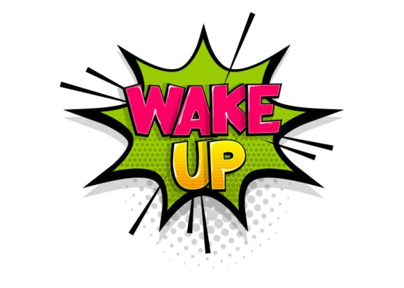 Comic Text Wake Up on Speech Bubble Graphic Illustrations By Kapitosh
