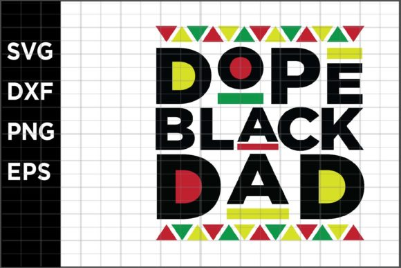 Download Free Dope Black Dad Graphic By Spoonyprint Creative Fabrica SVG Cut Files