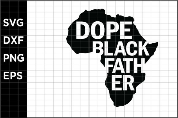 Dope Black Father Graphic By Spoonyprint Creative Fabrica