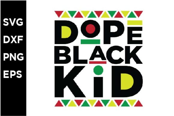 Download Free Dope Black Kid Graphic By Spoonyprint Creative Fabrica for Cricut Explore, Silhouette and other cutting machines.