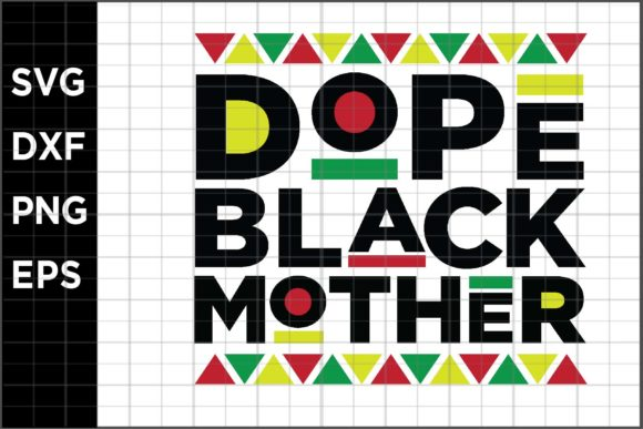 Dope Black Mother Graphic Crafts By spoonyprint