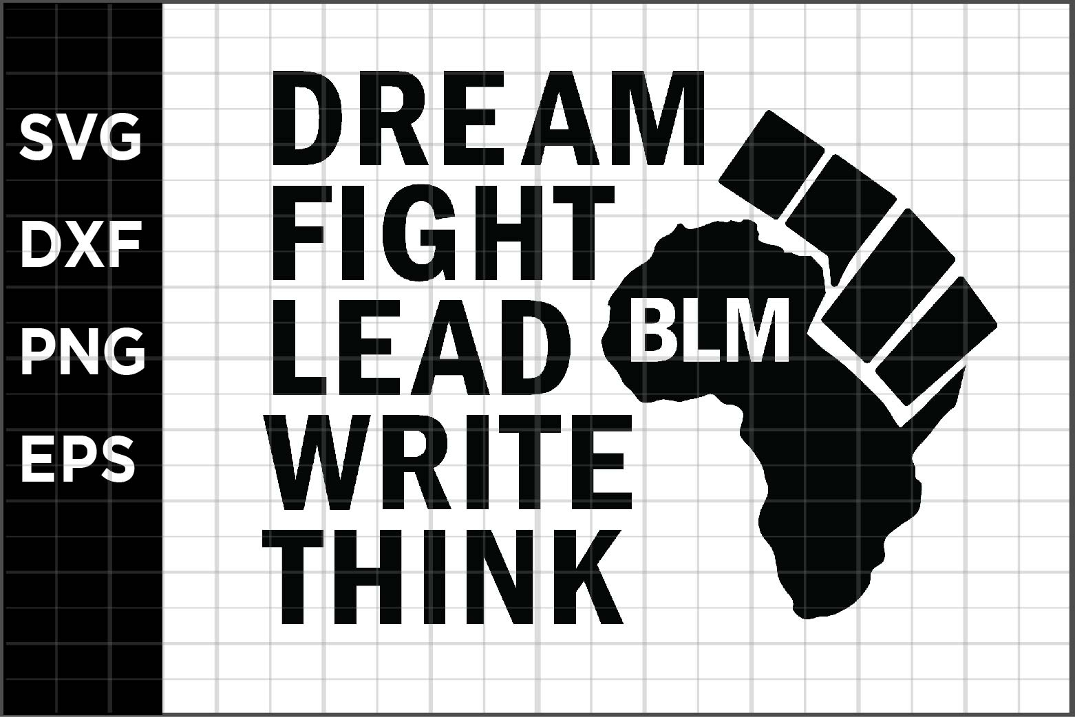 Download Free Dream Blm Graphic By Spoonyprint Creative Fabrica for Cricut Explore, Silhouette and other cutting machines.
