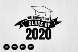 Download Free Graduation Class Of 2020 Graphic By 99 Siam Vector Creative for Cricut Explore, Silhouette and other cutting machines.