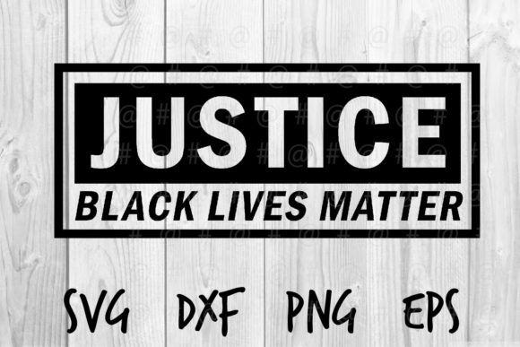 Download Free Justice Black Lives Matter Graphic By Spoonyprint Creative Fabrica SVG Cut Files