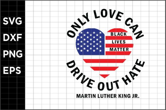 Download Free Love Can Drive Out Hate Graphic By Spoonyprint Creative Fabrica for Cricut Explore, Silhouette and other cutting machines.