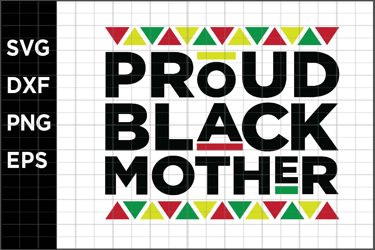 Download Free Proud Black Mother Graphic By Spoonyprint Creative Fabrica for Cricut Explore, Silhouette and other cutting machines.