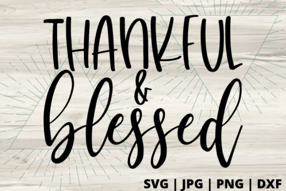 Print on Demand: Thankful and Blessed Graphic Crafts By Talia Smith