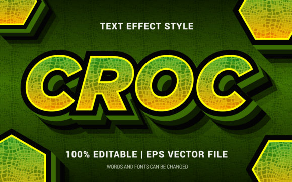Download Free Croc Text Effect Style Graphic By Neyansterdam17 Creative Fabrica for Cricut Explore, Silhouette and other cutting machines.