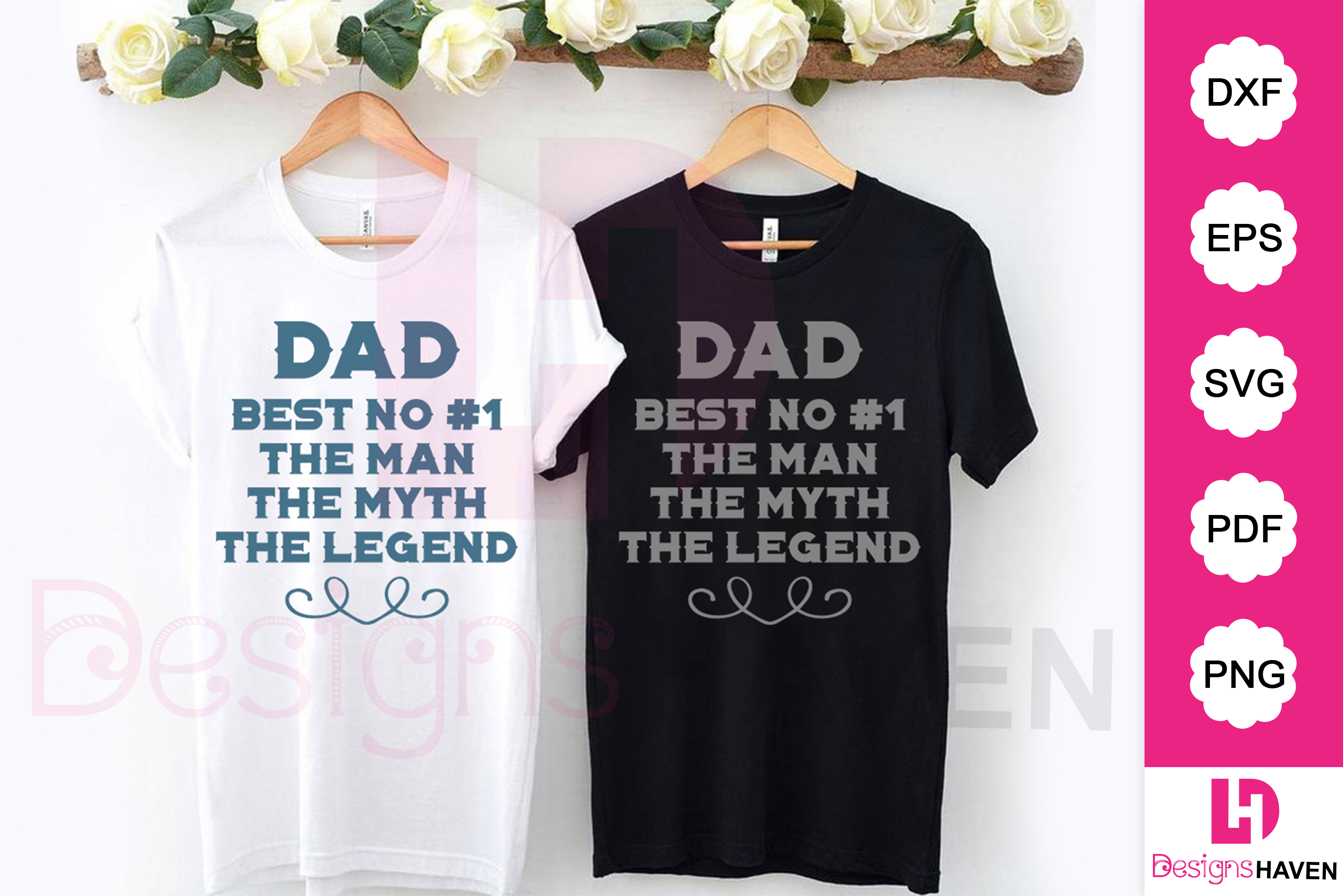 Download Free Dad The Man The Myth The Legend Graphic By Designshavenllc for Cricut Explore, Silhouette and other cutting machines.
