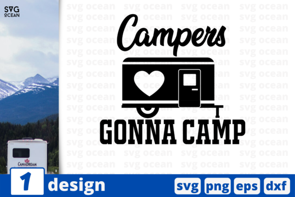 Download Free Campers Gonna Camp Graphic By Svgocean Creative Fabrica for Cricut Explore, Silhouette and other cutting machines.