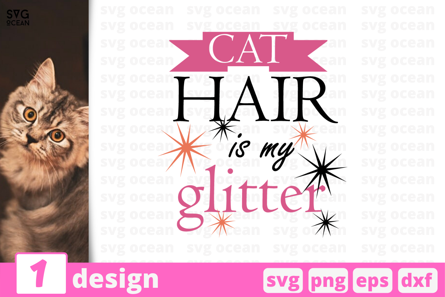 Download Free 1 Cat Hair Is My Glitter Svg Cricut Graphic By Svgocean for Cricut Explore, Silhouette and other cutting machines.