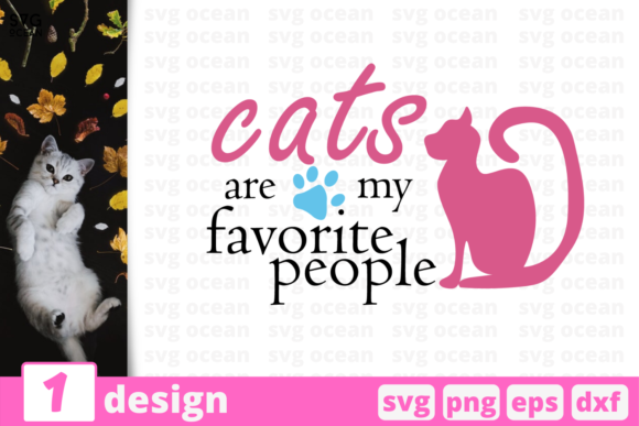 Download Free Cats Are My Favorite People Graphic By Svgocean Creative Fabrica for Cricut Explore, Silhouette and other cutting machines.